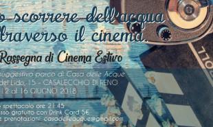 Lo scorrere dell'acqua attraverso il cinema - 1°Rassegna di Cinema Estivo